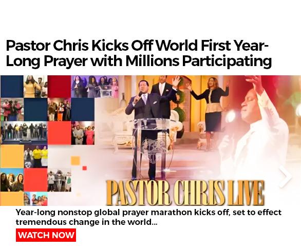 Pastor Chris year long prayer