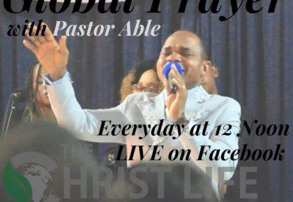Daaglikse wereldwye gebed Daily Global Prayer Pastor Able